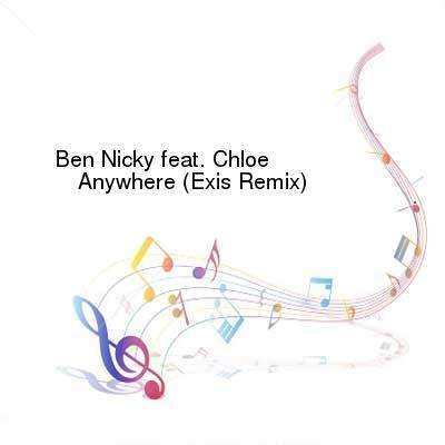 HDTV-X264 Download Links for Ben_Nicky_Feat_Chloe-Anywhere__Exis_Remix-WEB-2016-TSP