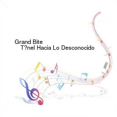 HDTV-X264 Download Links for Grand_Bite-Tunel_Hacia_Lo_Desconocido-CDR-ES-2015-GRAVEWISH