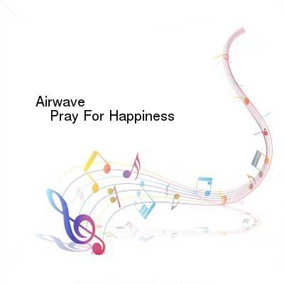 HDTV-X264 Download Links for Airwave-Pray_For_Happiness-WEB-2016-WAV