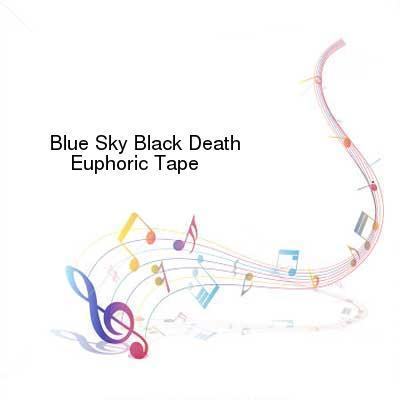HDTV-X264 Download Links for Blue_Sky_Black_Death-Euphoric_Tape-WEB-2013-ENRAGED
