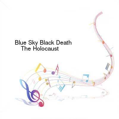 HDTV-X264 Download Links for Blue_Sky_Black_Death-The_Holocaust-WEB-2006-ENRAGED_iNT