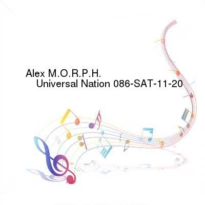 HDTV-X264 Download Links for Alex_M.O.R.P.H._-_Universal_Nation_086-SAT-11-20-2016-TALiON