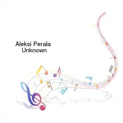 HDTV-X264 Download Links for Aleksi_Perala-Unknown-WEB-2016-LEV