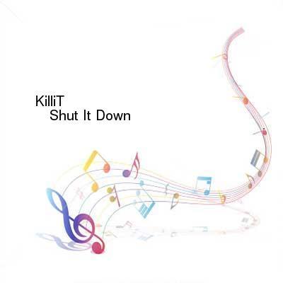 HDTV-X264 Download Links for KilliT-Shut_It_Down-WEB-2016-ENTiTLED
