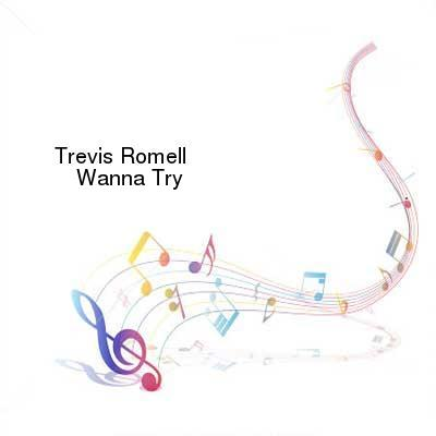 HDTV-X264 Download Links for Trevis_Romell-Wanna_Try-Single-WEB-2015-ENRAGED