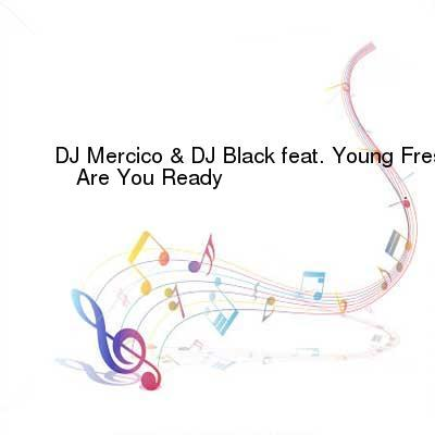 HDTV-X264 Download Links for DJ_Mercico_And_DJ_Black_feat_Young_Fresh-Are_You_Ready-Single-WEB-2015-ENRAGED_iNT