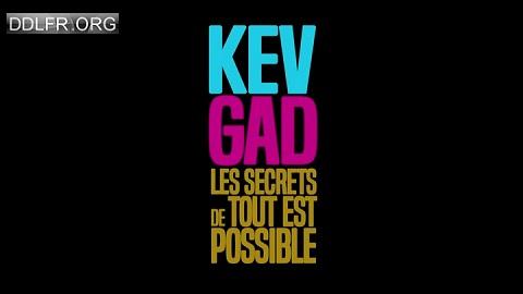 Kev & Gad les secrets de Tout est possible
