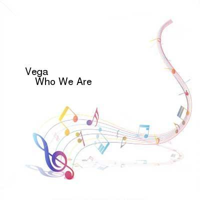 HDTV-X264 Download Links for Vega-Who_We_Are-2016-gF