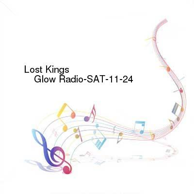HDTV-X264 Download Links for Lost_Kings_-_Glow_Radio-SAT-11-24-2016-TALiON