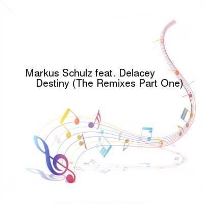 HDTV-X264 Download Links for Markus_Schulz_Feat_Delacey-Destiny__The_Remixes_Part_One-WEB-2015-TSP