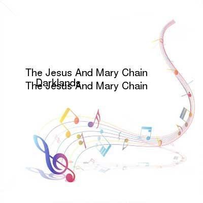 HDTV-X264 Download Links for The_Jesus_and_Mary_Chain-Darklands-REMASTERED-CD-FLAC-2006-WRE
