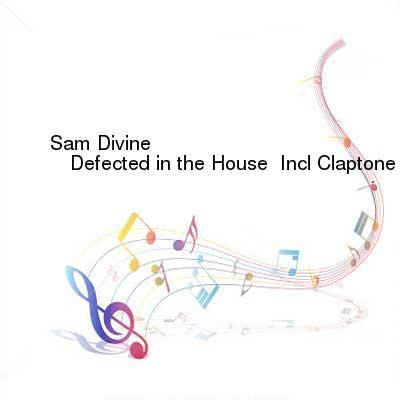HDTV-X264 Download Links for Sam_Divine_-_Defected_in_the_House__Incl_Claptone_Guestmix-SAT-11-25-2016-TALiON