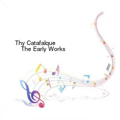 HDTV-X264 Download Links for Thy_Catafalque-The_Early_Works-REMASTERED-3CD-FLAC-2015-mwnd