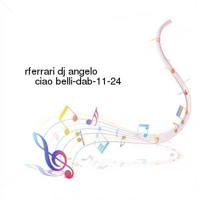 HDTV-X264 Download Links for Rferrari_DJ_Angelo-Ciao_Belli-DAB-11-24-2016-G4E