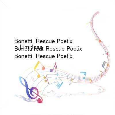 HDTV-X264 Download Links for Bonetti_feat_Rescue_Poetix_-_Limitless-WEB-2016-iDC