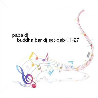 HDTV-X264 Download Links for Papa_DJ-Buddha_Bar_DJ_Set-DAB-11-27-2016-G4E