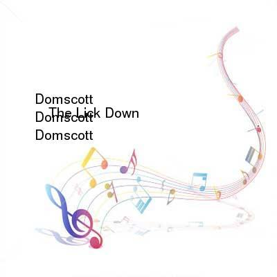 HDTV-X264 Download Links for Domscott_-_The_Lick_Down-WEB-2016-iDC