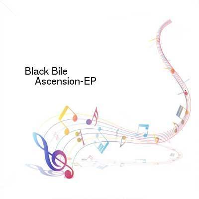 HDTV-X264 Download Links for Black_Bile-Ascension-EP-WEB-2016-ENTiTLED