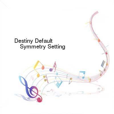 HDTV-X264 Download Links for Destiny_Default-Symmetry_Setting-WEB-2016-ENTiTLED