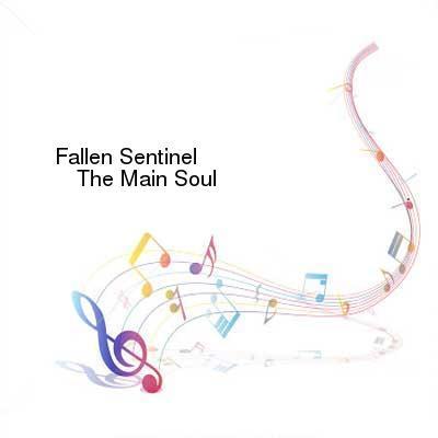 HDTV-X264 Download Links for Fallen_Sentinel-The_Main_Soul-WEB-2015-ENTiTLED
