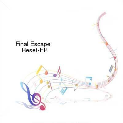 HDTV-X264 Download Links for Final_Escape-Reset-EP-WEB-2016-ENTiTLED