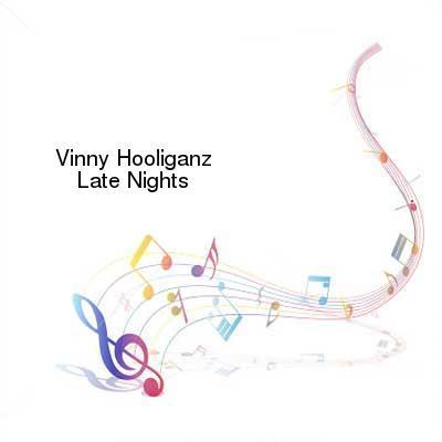 HDTV-X264 Download Links for Vinny_Hooliganz-Late_Nights-WEB-2016-ENTiTLED