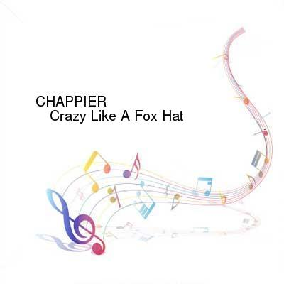 HDTV-X264 Download Links for CHAPPIER-Crazy_Like_A_Fox_Hat-SIN0002-WEB-2016-PITY
