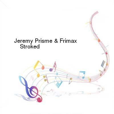 HDTV-X264 Download Links for Jeremy_Prisme_and_Frimax-Stroked-WEB-2016-PITY
