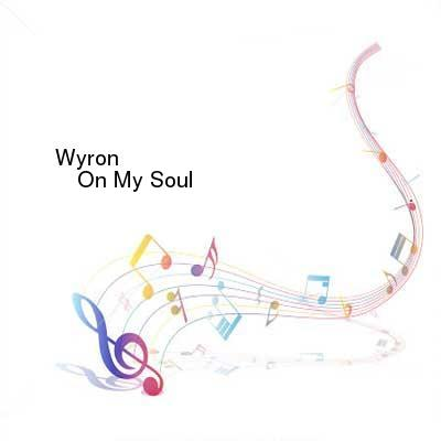 HDTV-X264 Download Links for Wyron-On_My_Soul-EXPERIMENTAL059-WEB-2016-PITY