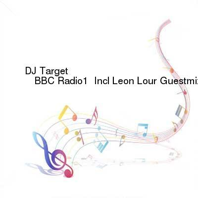 HDTV-X264 Download Links for DJ_Target_-_BBC_Radio1__Incl_Leon_Lour_Guestmix-SAT-11-27-2016-TALiON