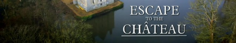 HDTV-X264 Download Links for Escape To The Chateau S02E01 AAC MP4-Mobile