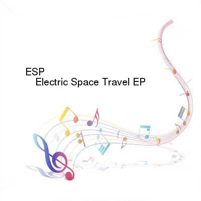 HDTV-X264 Download Links for ESP-Electric_Space_Travel_EP-WEB-2016-WAV