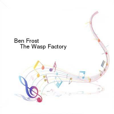HDTV-X264 Download Links for Ben_Frost-The_Wasp_Factory-WEB-2016-AZF