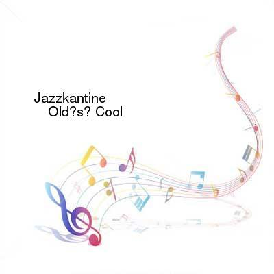HDTV-X264 Download Links for Jazzkantine-Olds_Cool-CD-FLAC-2016-NBFLAC