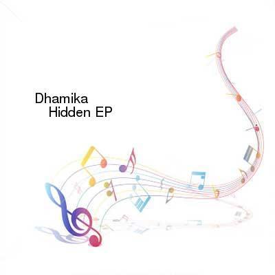 HDTV-X264 Download Links for Dhamika_-_Hidden_EP-WEB-2015-gEm
