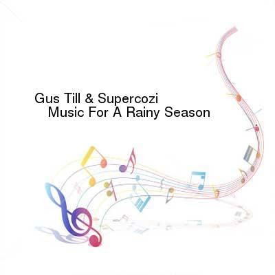 HDTV-X264 Download Links for Gus_Till_And_Supercozi_-_Music_For_A_Rainy_Season-WEB-2015-gEm
