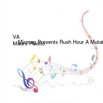 HDTV-X264 Download Links for VA-Mixmag_Presents_Rush_Hour_A_Mutated_Techno_and_Spanking_Hard_House_Hybrid_Mixed_By_Mauro_Picotto-MAG-CD-FLAC-2001-WRE