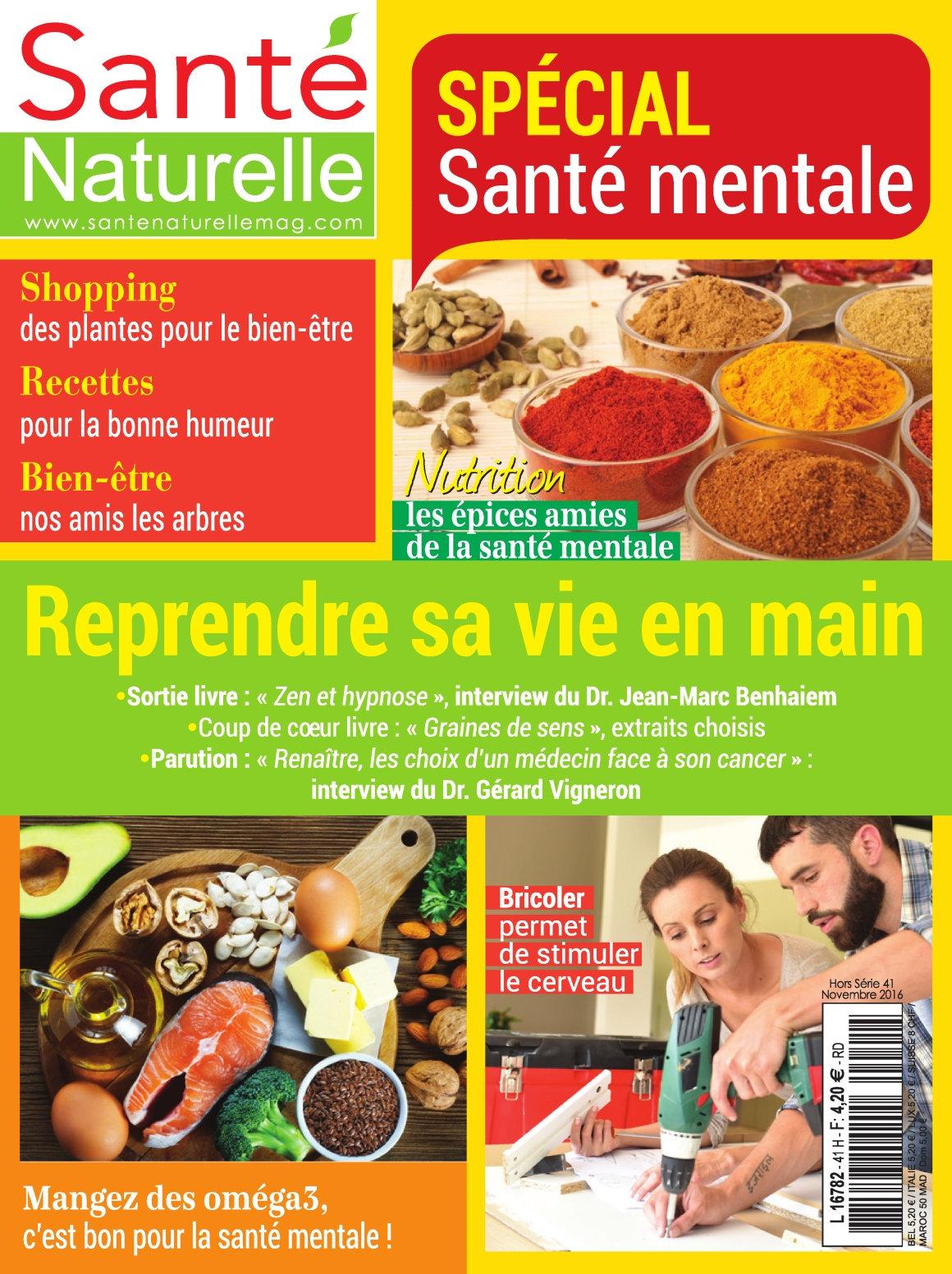 Santé Naturelle Hors Série 41 - Novembre/Décembre 2016