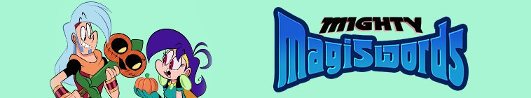 HDTV-X264 Download Links for Mighty Magiswords S01E18 XviD-AFG