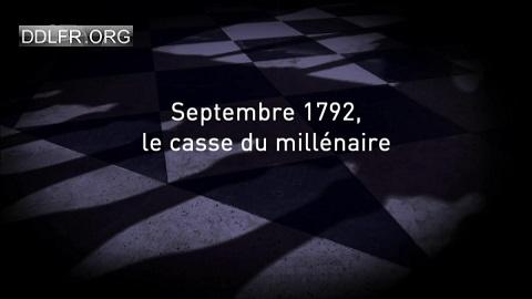 L'ombre d'un doute 16 septembre 1792 le casse du millénaire