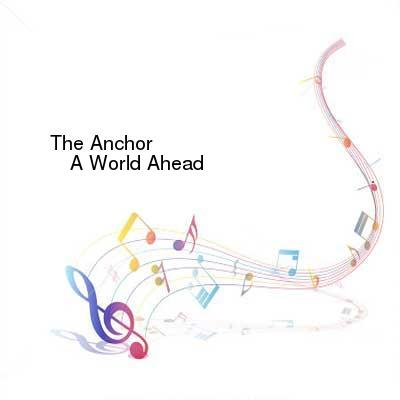 HDTV-X264 Download Links for The_Anchor-A_World_Ahead-WEB-2016-ENTiTLED
