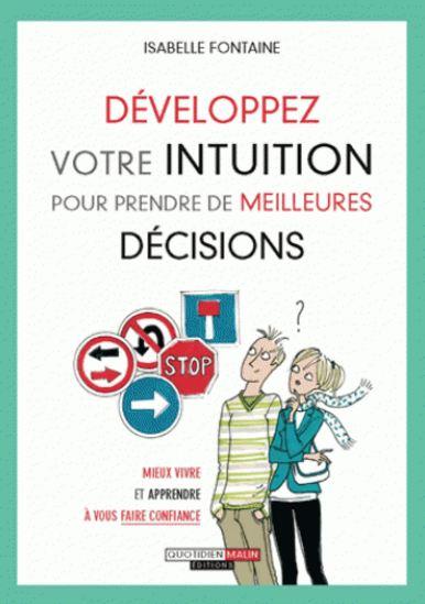 TELECHARGER MAGAZINE Développez votre intuition pour prendre de meilleures décisions