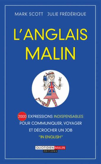 TELECHARGER MAGAZINE L'anglais malin : 2 000 expressions indispensables