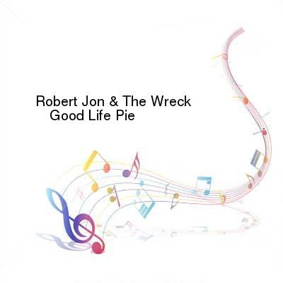 SceneHdtv Download Links for Robert_Jon_And_The_Wreck-Good_Life_Pie-WEB-2016-ENTiTLED