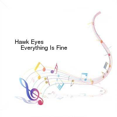 SceneHdtv Download Links for Hawk_Eyes-Everything_Is_Fine-WEB-2015-ENTiTLED