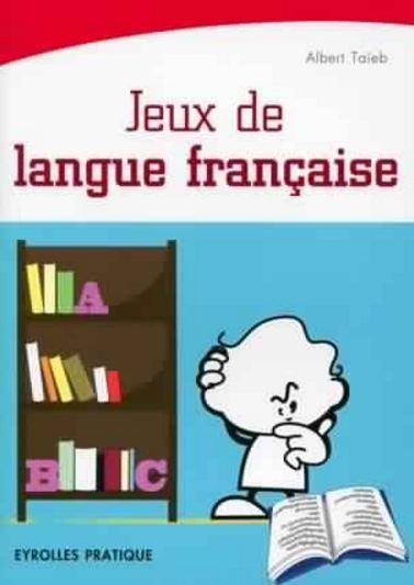 TELECHARGER MAGAZINE Jeux de langue française. Eyrolles