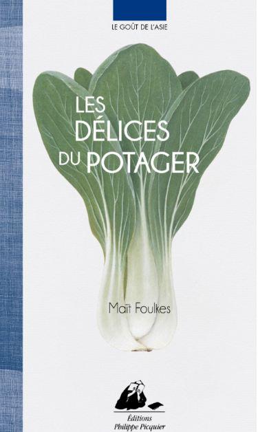 TELECHARGER MAGAZINE Le gout de l'Asie : Les délices du potager