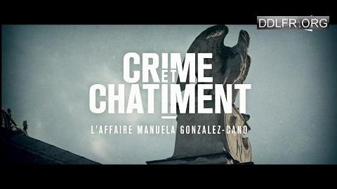 Crime et châtiment L'affaire Manuela Gonzalez Cano
