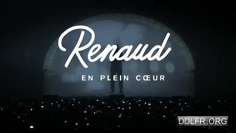 Renaud en plein coeur