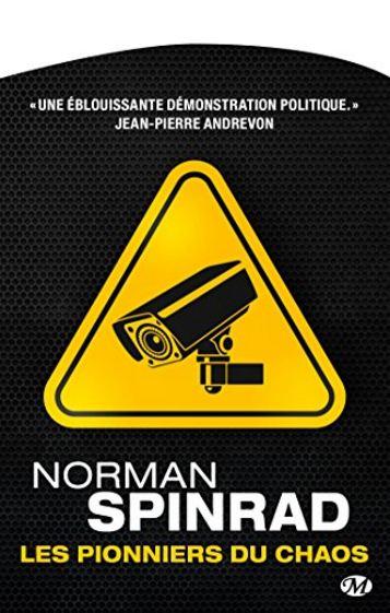 Les Pionniers du Chaos de Norman Spinrad 2016